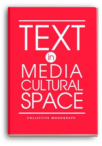 Cover for TEXT IN MEDIA CULTURAL SPACE